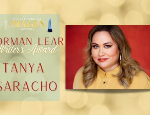 Tanya Saracho to Receive the Norman Lear Writer's Award at the 36th Annual Imagen Awards